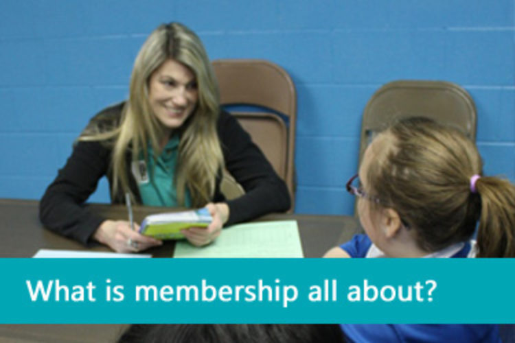 What is membership all about?
