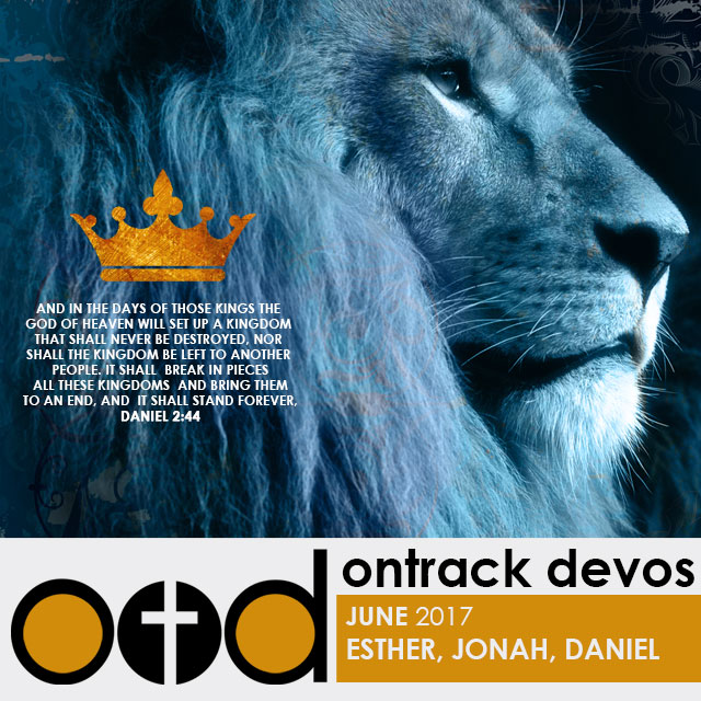 On Track Devotions – June (Esther, Jonah & Daniel)