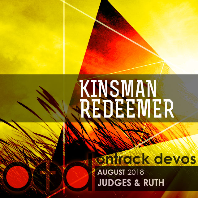 On Track Devotions – August (Judges & Ruth)