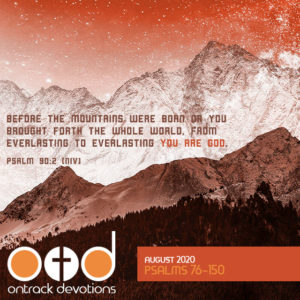 On Track Devotions – Psalms 76 – 150 (August)